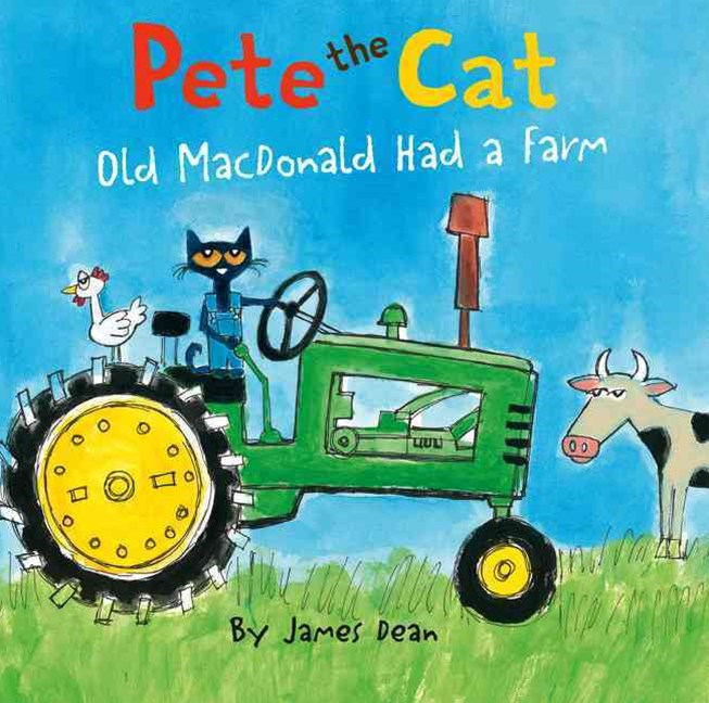 Pete the Cat: Old MacDonald Had a Farm Board Book