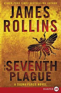 The Seventh Plague [Large Print] by James Rollins (9780062381712) - PaperBack - Adventure Fiction Modern
