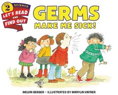 Germs Make Me Sick!