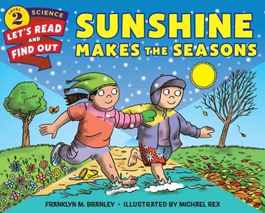 Sunshine Makes The Seasons by Franklyn M. Branley, Michael Rex (9780062382092) - PaperBack - Non-Fiction Family Matters