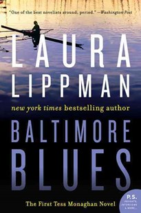 Baltimore Blues by Laura Lippman (9780062384065) - PaperBack - Crime Mystery & Thriller