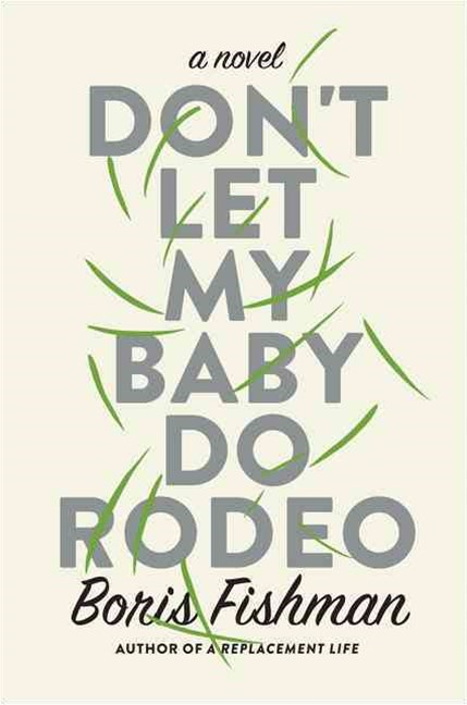Don't Let My Baby Do Rodeo
