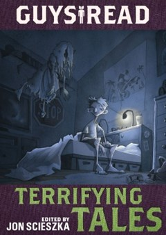 Guys Read: Terrifying Tales