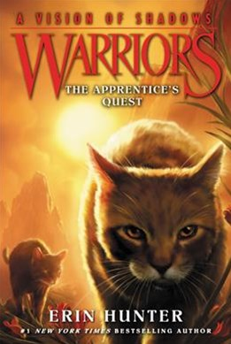 Warriors: A Vision Of Shadows (1) - The Apprentice's Quest