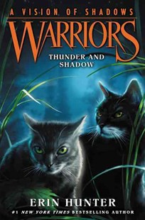 Warriors: a Vision of Shadows #2: Thunder and Shadow - Children's Fiction Older Readers (8-10)