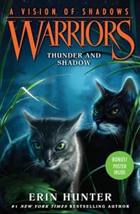 Warriors: A Vision Of Shadows #2: Thunder And Shadow by Erin Hunter (9780062386434) - PaperBack - Children's Fiction Older Readers (8-10)