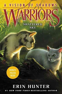 Warriors: A Vision Of Shadows (3) - Shattered Sky