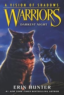 Warriors: A Vision of Shadows #4: Darkest Night by Erin Hunter (9780062386519) - PaperBack - Children's Fiction Older Readers (8-10)