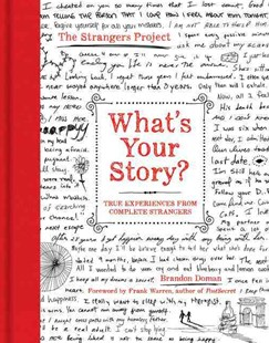 What's Your Story? by Brandon Doman, Frank Warren (9780062386878) - HardCover - Biographies General Biographies