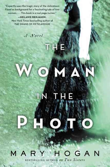 The Woman in the Photo: A Novel of the Johnstown Flood