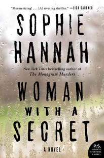 Woman with a Secret by Sophie Hannah (9780062388278) - PaperBack - Crime Mystery & Thriller
