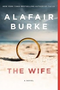 The Wife by Alafair Burke (9780062390523) - PaperBack - Crime Mystery & Thriller