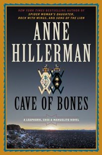 Cave Of Bones by Anne Hillerman (9780062391926) - HardCover - Crime Mystery & Thriller