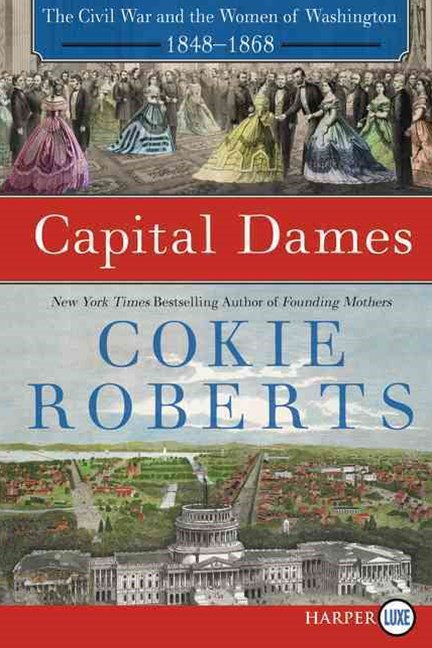 Capital Dames [Large Print]