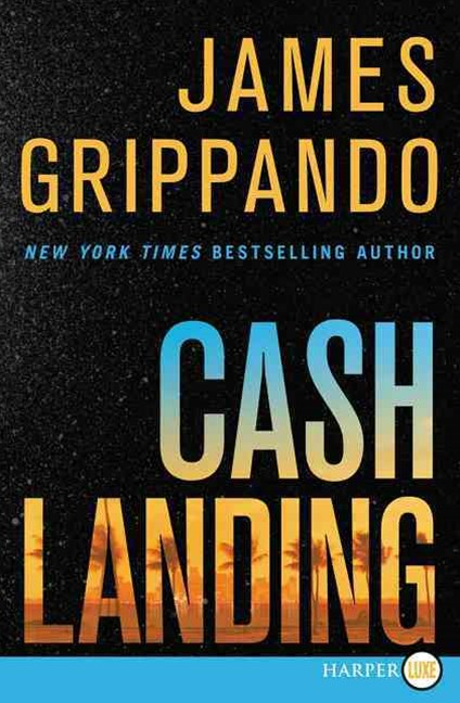 Cash Landing LP: A Novel