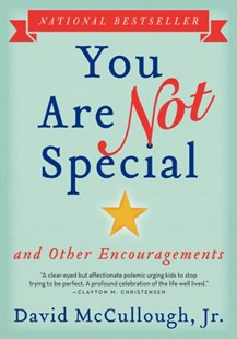 You Are Not Special by David McCullough (9780062393340) - PaperBack - Education Trade Guides