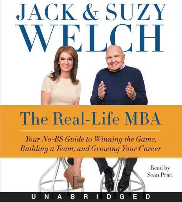 The Real-Life MBA Unabridged CD: Your No-BS Guide to Winning the Game, Building a Team, and Growing Your Career
