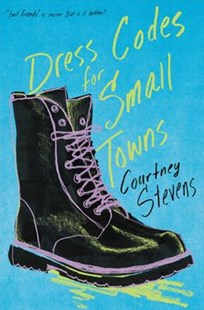 Dress Codes For Small Towns by Courtney Stevens (9780062398512) - HardCover - Children's Fiction