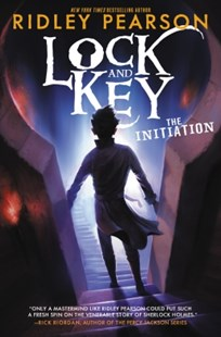 (ebook) Lock and Key: The Initiation - Children's Fiction