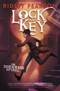 Lock And Key: The Downward Spiral by Ridley Pearson (9780062399045) - HardCover - Children's Fiction Older Readers (8-10)
