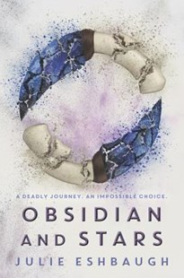 Obsidian and Stars by Julie Eshbaugh (9780062399298) - PaperBack - Children's Fiction