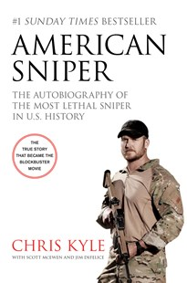 American Sniper [Film Tie-in Edition] by Chris Kyle, Scott McEwen, Jim DeFelice (9780062401724) - PaperBack - Biographies Political