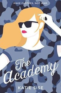 The Academy by Katie Sise (9780062404145) - HardCover - Young Adult Contemporary
