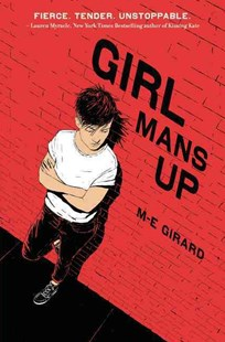 Girl Mans Up by M-E Girard (9780062404176) - HardCover - Children's Fiction