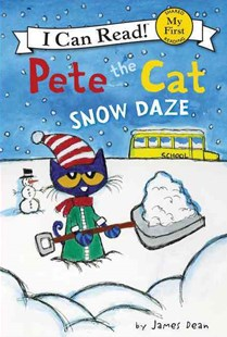 Pete The Cat: Snow Daze by James Dean (9780062404251) - HardCover - Non-Fiction Animals