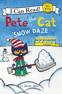Pete The Cat: Snow Daze by James Dean (9780062404268) - PaperBack - Non-Fiction Animals