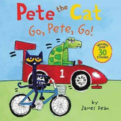 Pete The Cat: Go, Pete, Go