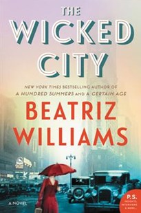 The Wicked City by Beatriz Williams (9780062405012) - PaperBack - Historical fiction