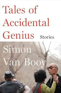 Tales of Accidental Genius by Simon Van Booy (9780062408976) - PaperBack - Modern & Contemporary Fiction Short Stories