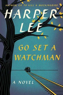 Go Set a Watchman by Lee Harper (9780062409850) - HardCover - Classic Fiction