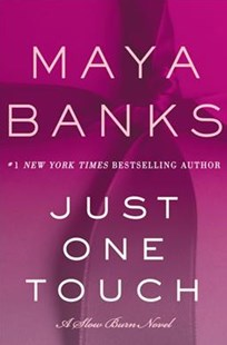 Just One Touch by Maya Banks (9780062410184) - PaperBack - Crime Mystery & Thriller