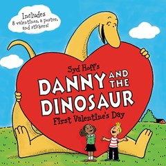 Danny And The Dinosaur: First Valentine