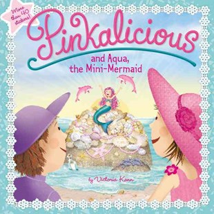 Pinkalicious And Aqua, The Mini-Mermaid by Victoria Kann (9780062410757) - PaperBack - Picture Books