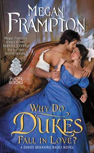 Why Do Dukes Fall in Love? by Megan Frampton (9780062412829) - PaperBack - Romance Historical Romance