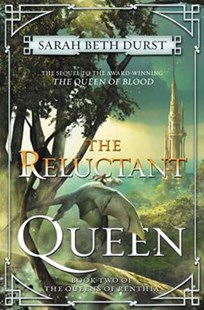 The Reluctant Queen by Sarah Durst (9780062413352) - HardCover - Adventure Fiction