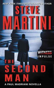 The Second Man by Steve Martini (9780062414731) - PaperBack - Crime Mystery & Thriller