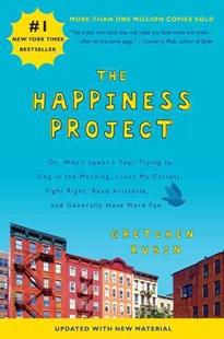 The Happiness Project (Revised Edition) by Gretchen Rubin (9780062414854) - PaperBack - Social Sciences Psychology