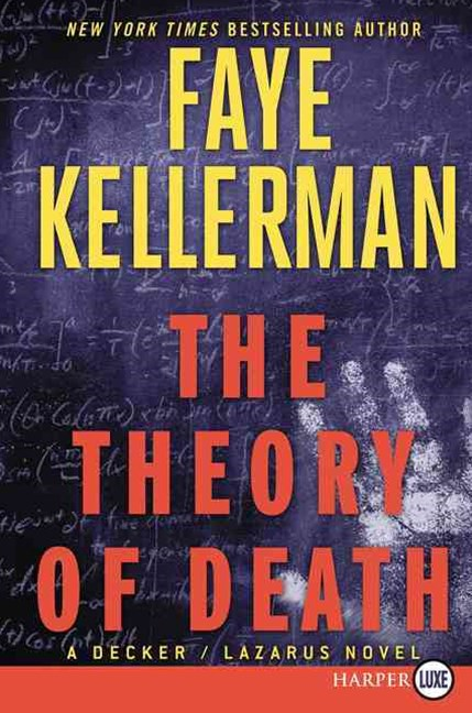 The Theory of Death Large Print: A Decker/Lazarus Novel