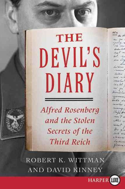 The Devil's Diary: Alfred Rosenberg and the Stolen Secrets of the Third Reich [Large Print]