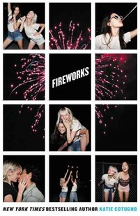Fireworks by Katie Cotugno (9780062418272) - HardCover - Young Adult Contemporary