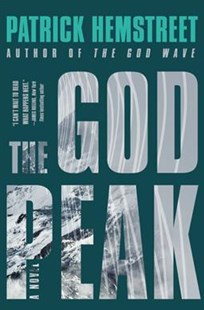 The God Peak by Patrick Hemstreet (9780062419569) - HardCover - Crime Mystery & Thriller