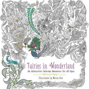 Fairies In Wonderland: An Interactive Coloring Adventure for All Ages by Marcos Chin (9780062419989) - PaperBack - Craft & Hobbies Puzzles & Games