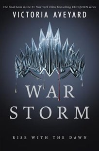 War Storm by Victoria Aveyard (9780062422996) - HardCover - Young Adult Contemporary