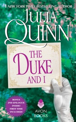 (ebook) The Duke and I With 2nd Epilogue