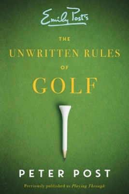 Unwritten Rules of Golf