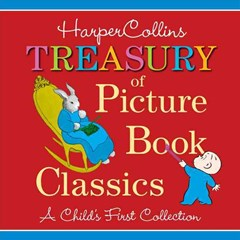 HarperCollins Treasury of Picture Book Classics